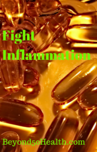 Fight Inflammation with Fish Oil.